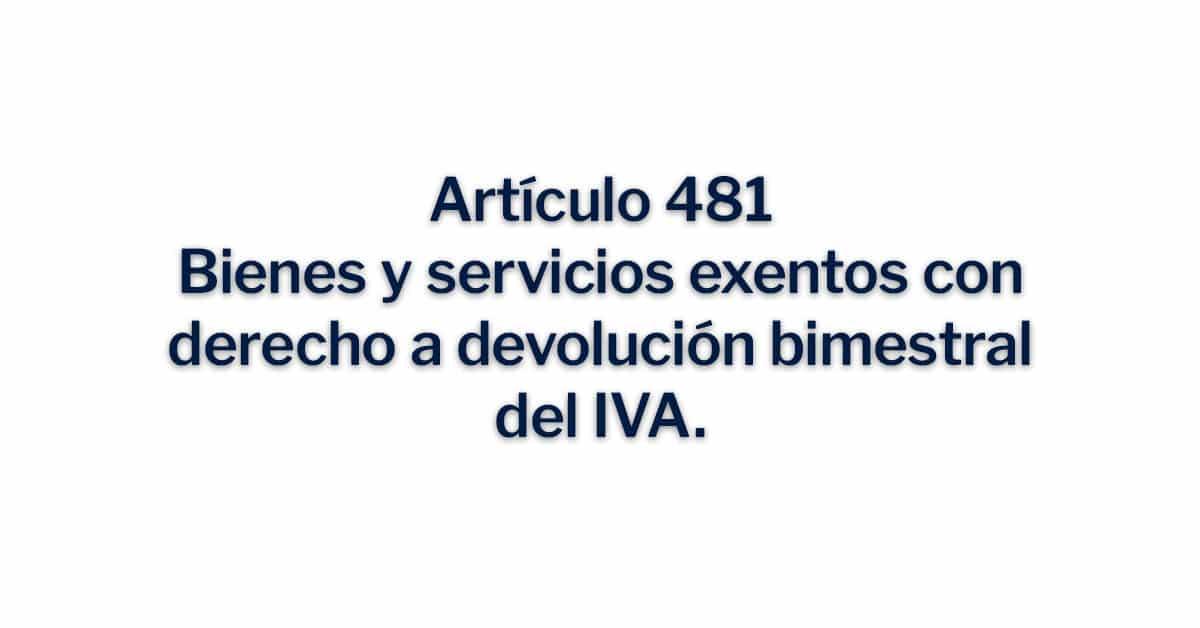 Bienes y servicios exentos con derecho a devolución bimestral del IVA