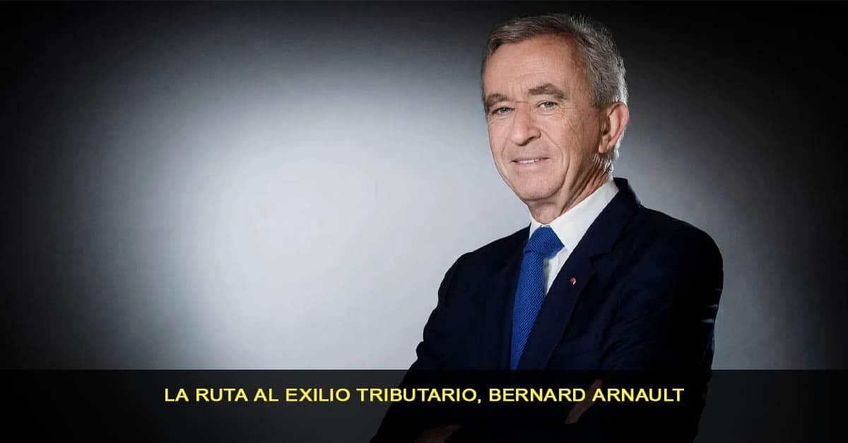 La ruta al exilio tributario, Bernard Arnault