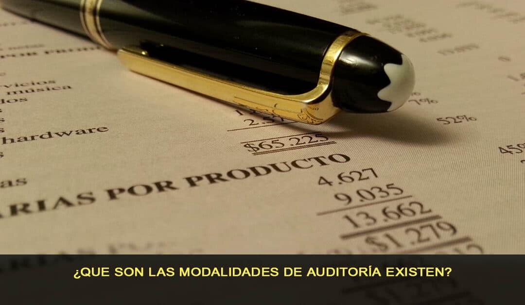 ¿Qué son las modalidades de auditoría existen?
