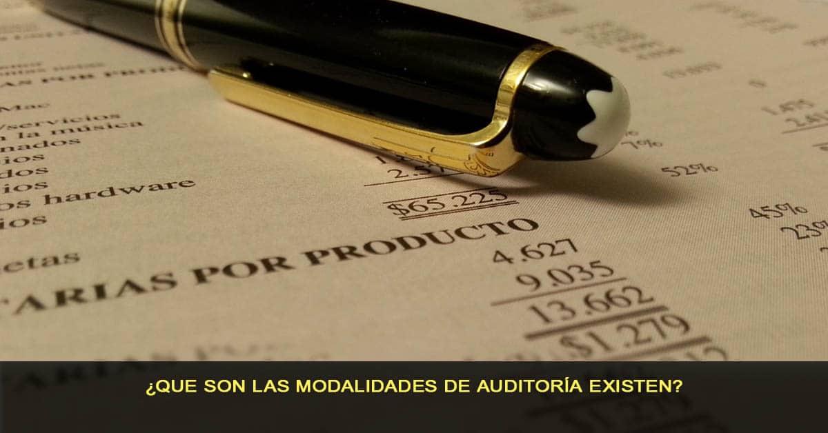 ¿Que son las modalidades de auditoría existen?