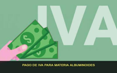 Pago de IVA para materias albuminoideas