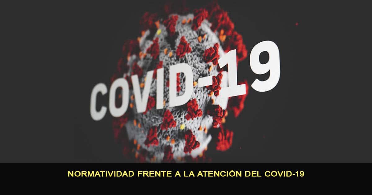 Normatividad frente a la atención del COVID-19