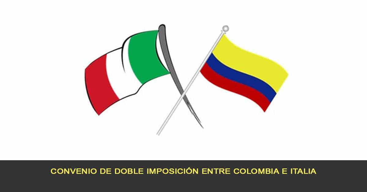 Convenio de doble imposición entre Colombia e Italia