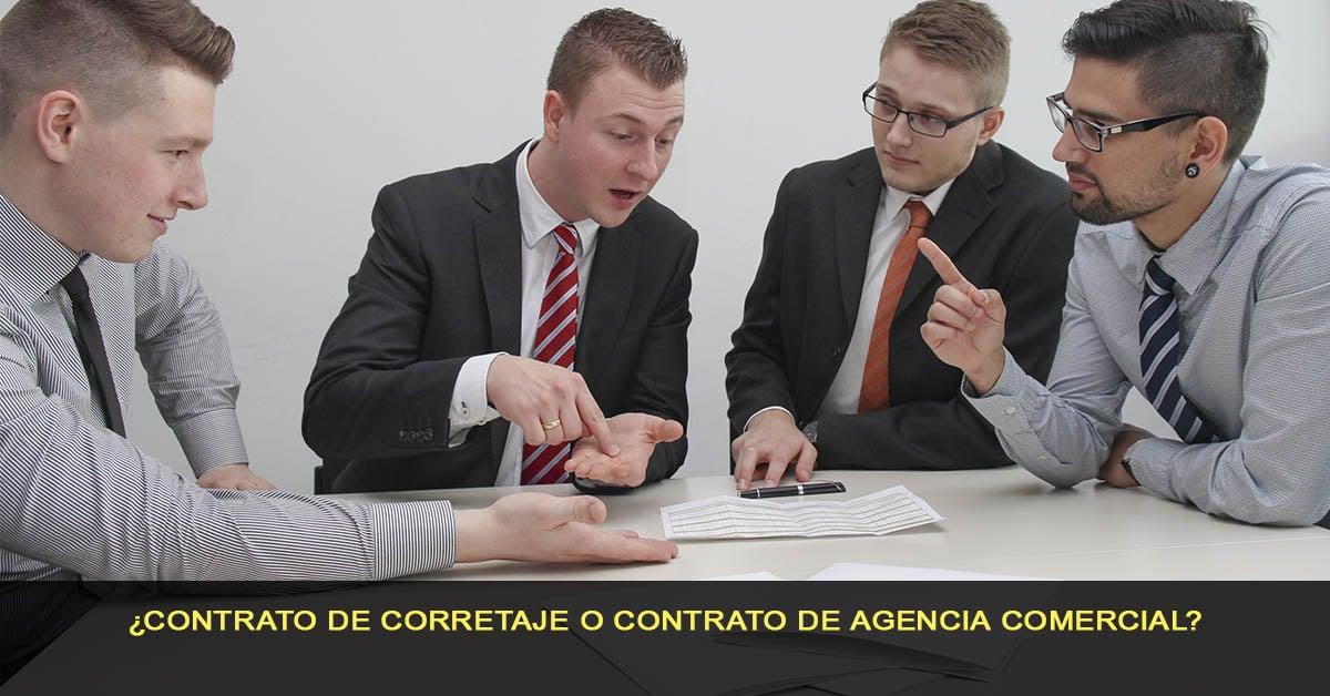 ¿Contrato de corretaje o contrato de agencia comercial?