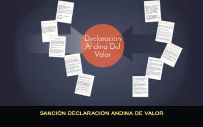 Sanción Declaración Andina del Valor