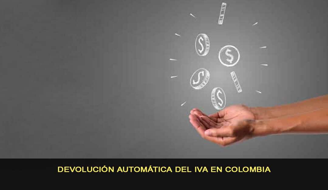 Devolución automática del IVA en Colombia