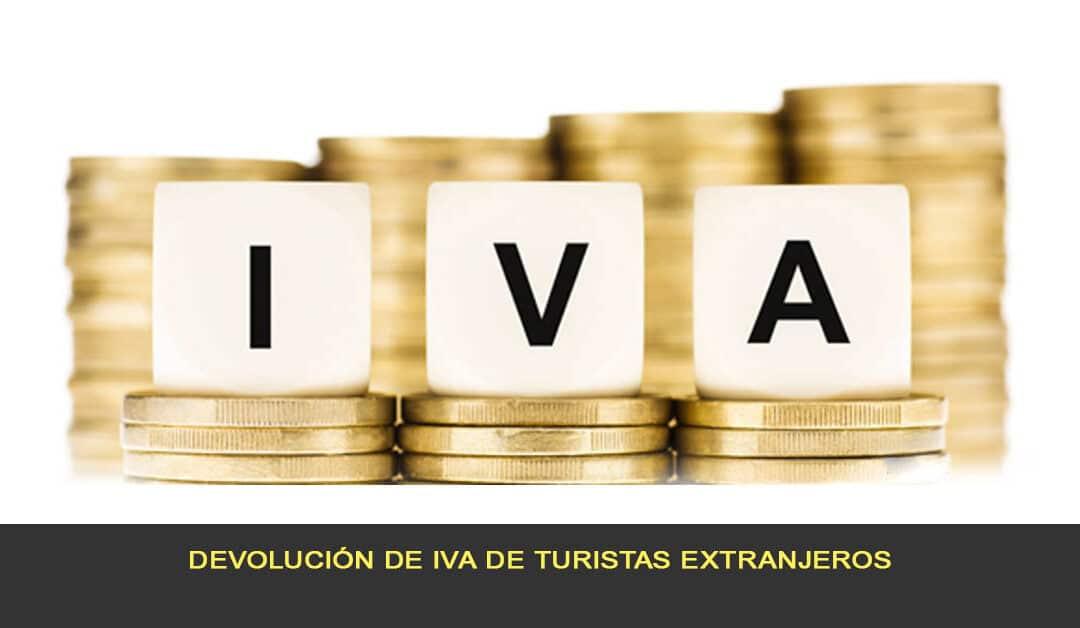 Devolución de IVA de turistas extranjeros
