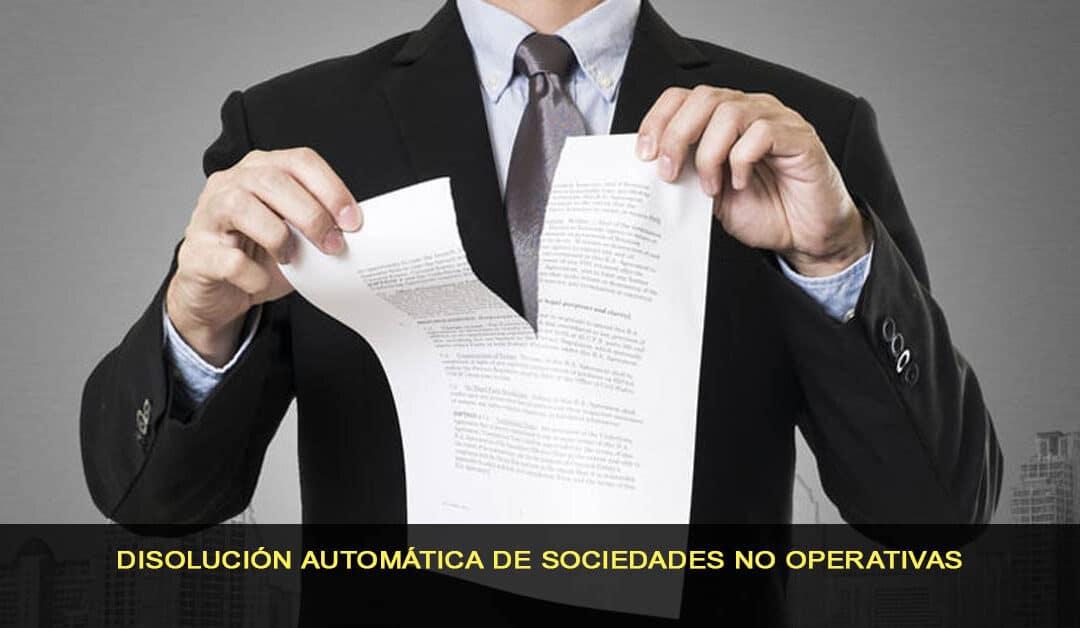Disolución automática de sociedades no operativas