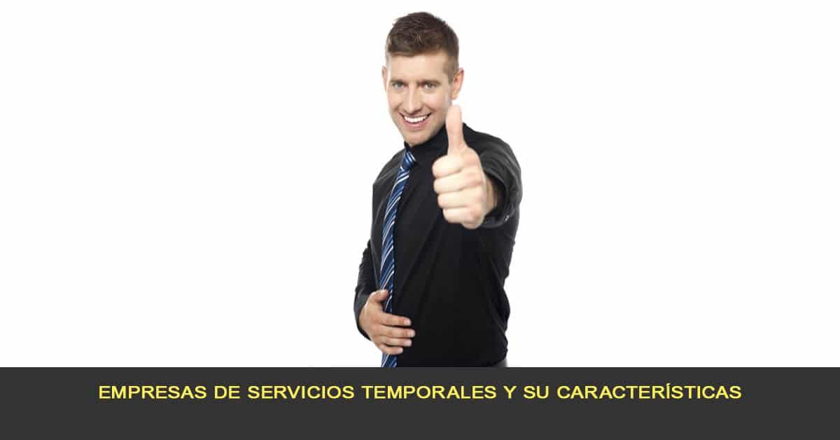 Empresas de servicios temporales y su características
