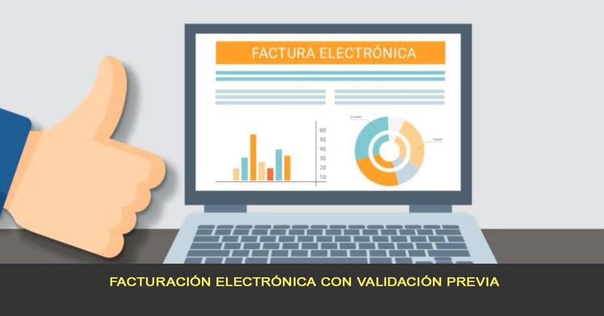 Facturación electrónica con validación previa
