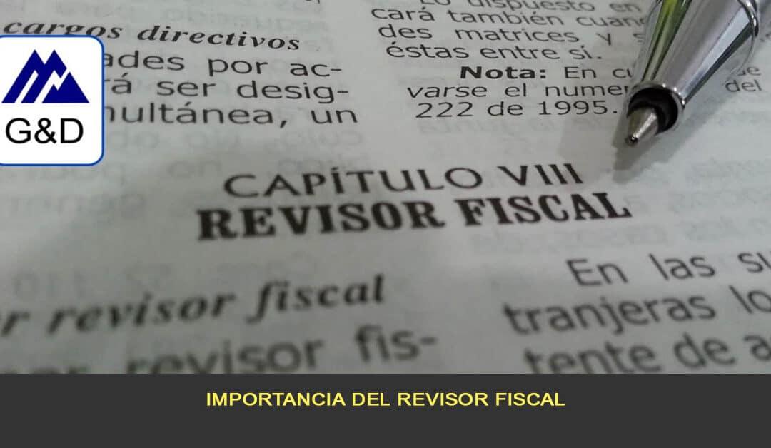 Importancia del Revisor Fiscal