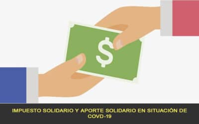 Impuesto solidario y aporte solidario por COVD-19