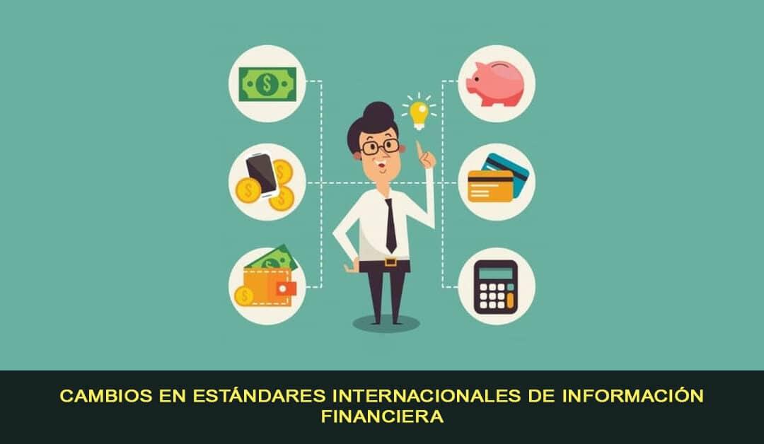 Cambios en Estándares Internacionales de Información Financiera