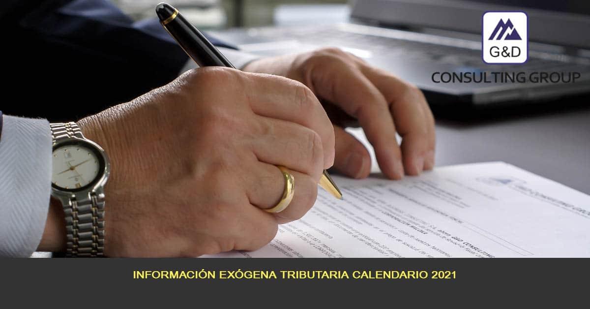 Información exógena tributaria calendario presentación año 2021