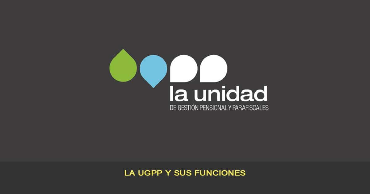 Unidad Administrativa Especial de Gestión Pensional y Contribuciones Parafiscales de la Protección Social