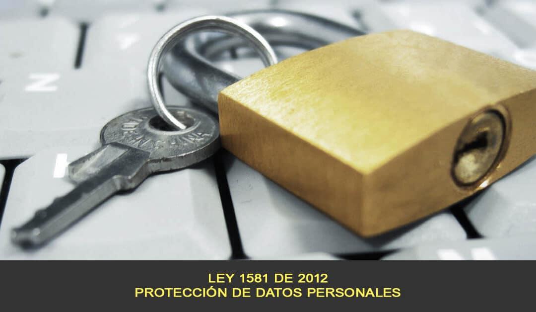 Ley 1581 de 2012, Protección de datos personales