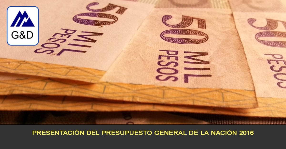 Presentación del Presupuesto general de la Nación 2016