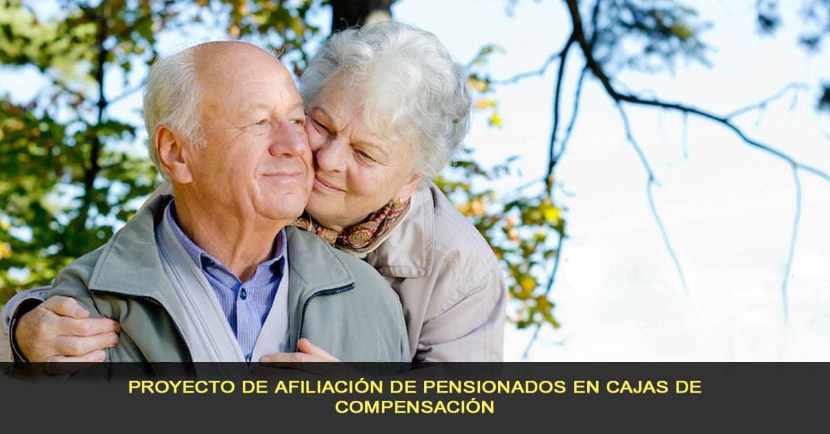 Proyecto de afiliación de pensionados en cajas de compensación
