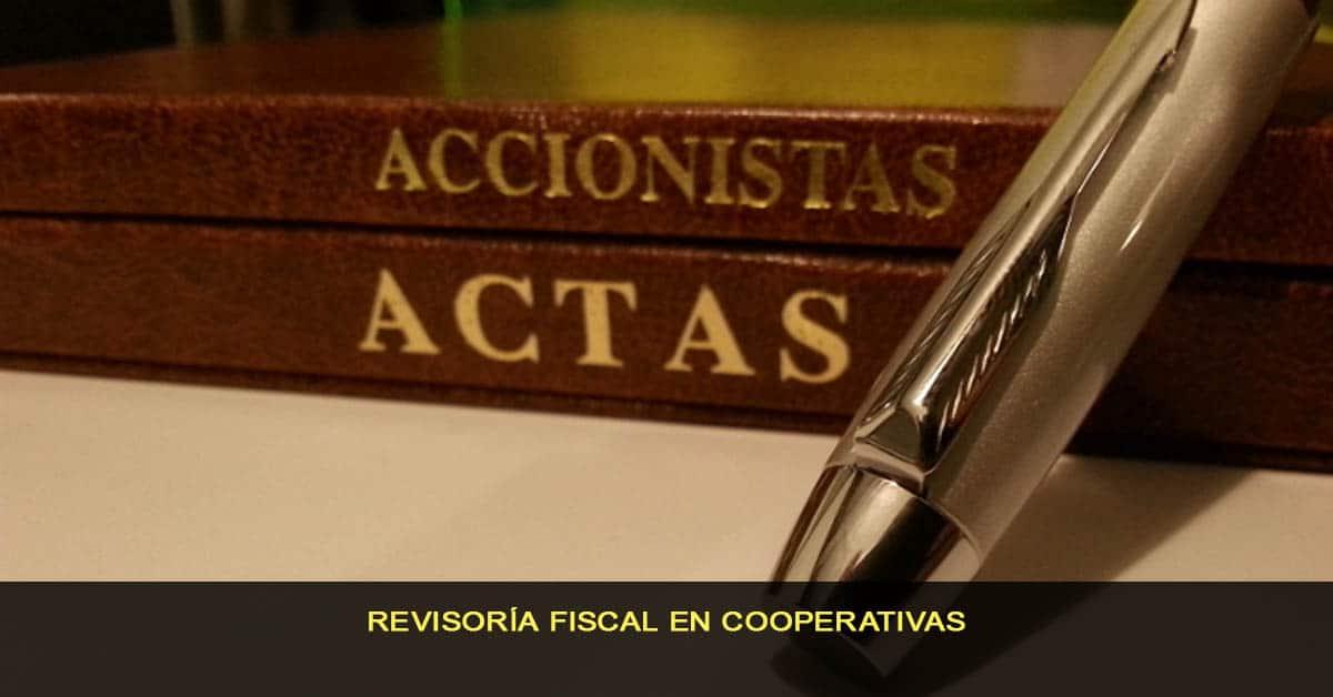 Revisoría fiscal en Cooperativas