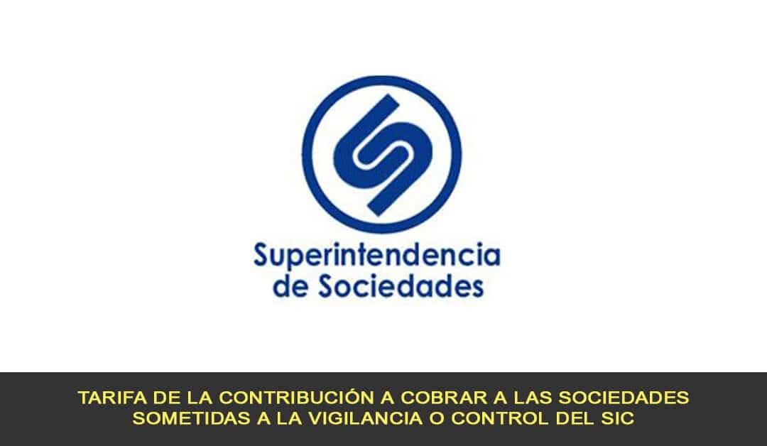 Tarifa de la contribución a cobrar a las sociedades sometidas a la vigilancia o control del SIC