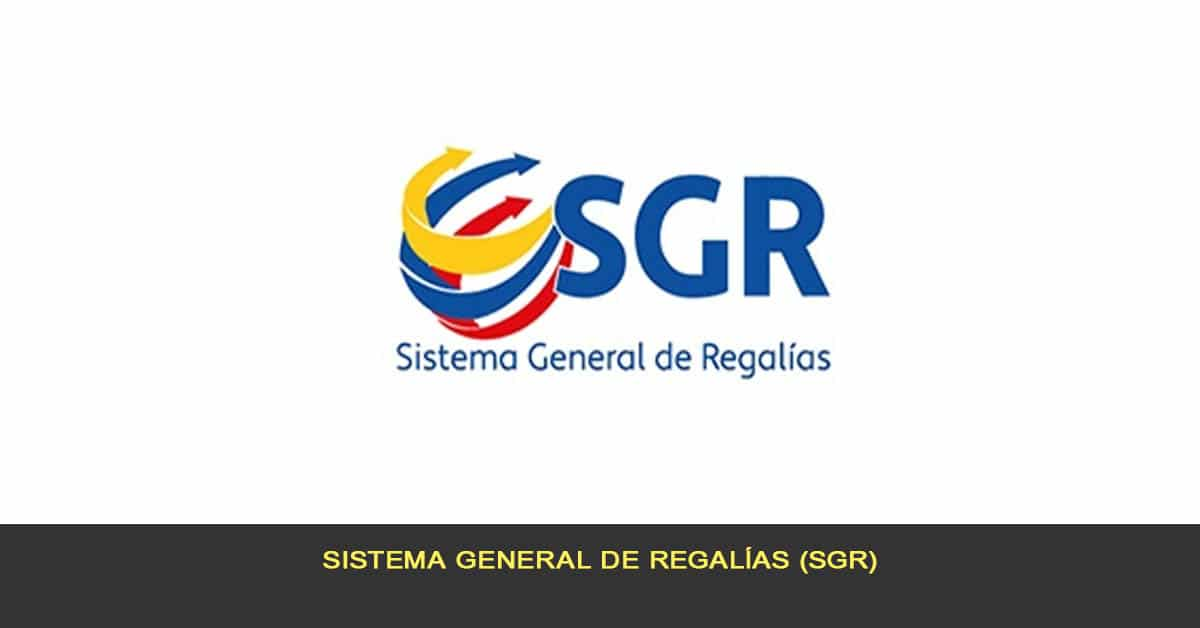 Sistema General de Regalías (SGR)