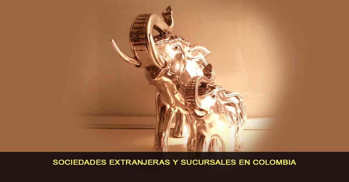 Sociedades extranjeras y sucursales en Colombia