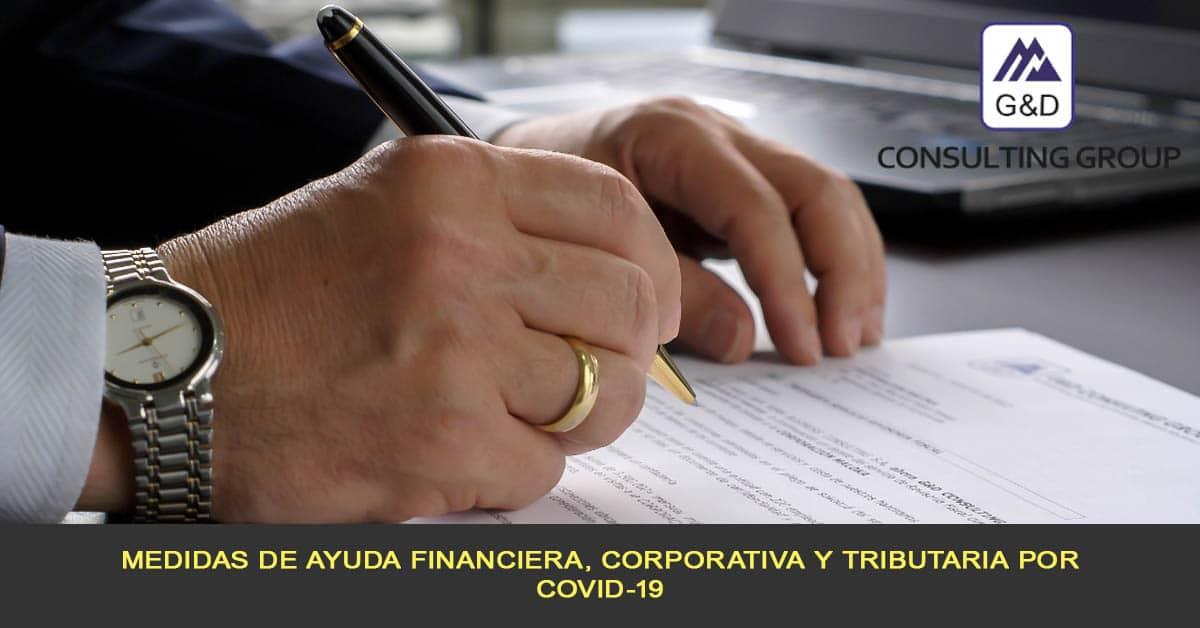 Medidas de ayuda financiera, corporativa y tributaria por COVID-19