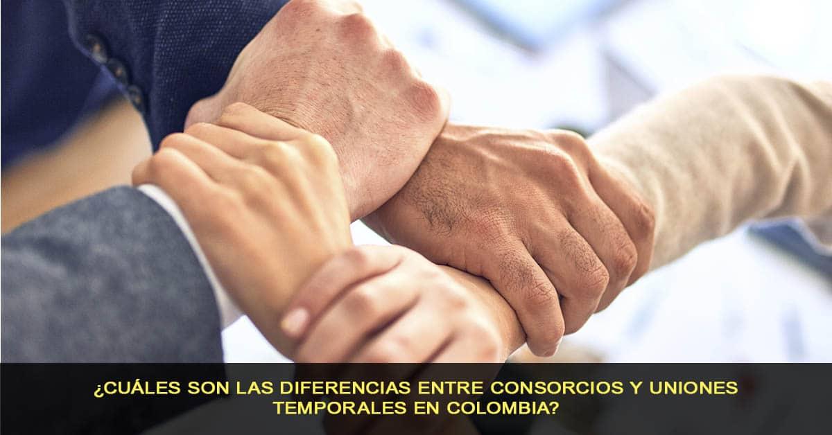 ¿Cuáles son las diferencias entre consorcios y uniones temporales en Colombia?