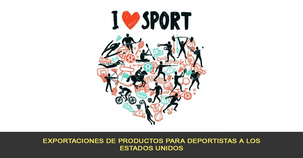 Exportaciones de productos para deportistas a los estados unidos