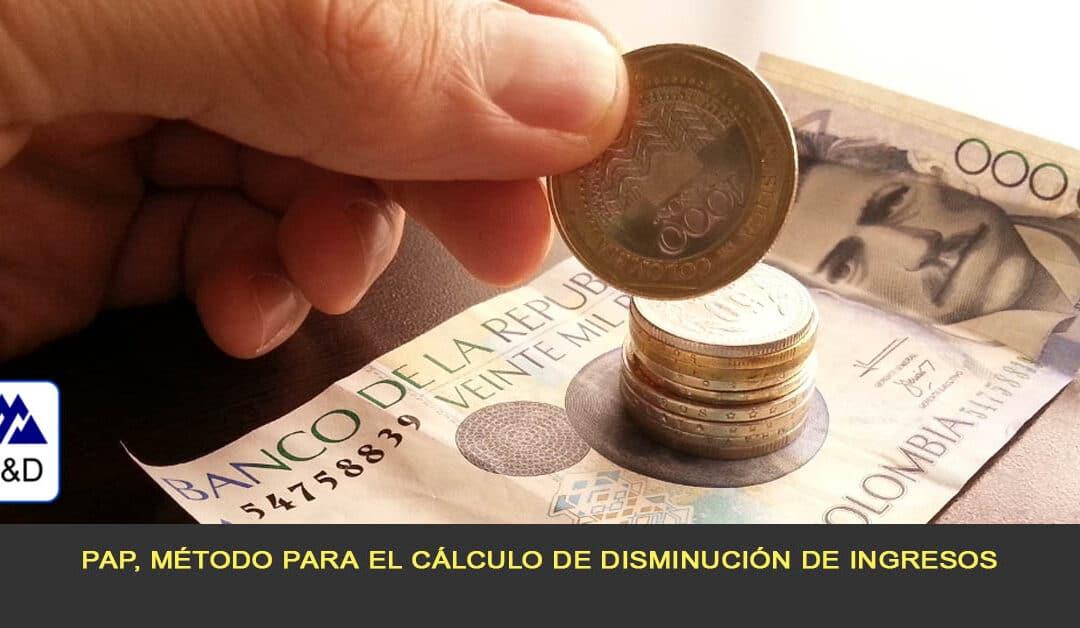 PAP, Método para el cálculo de disminución de ingresos