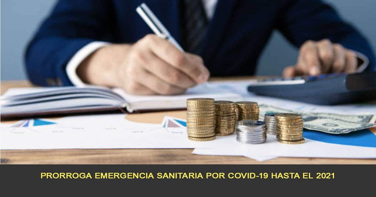 Prorroga emergencia sanitaria por COVID-19 hasta el 2021