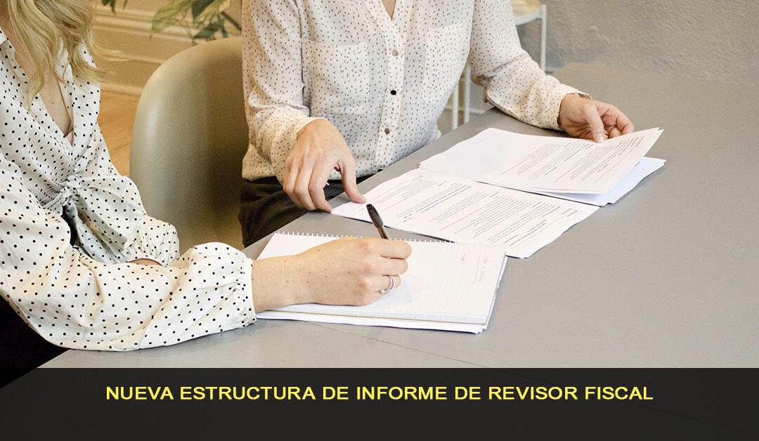 Nueva estructura de informe de revisor fiscal