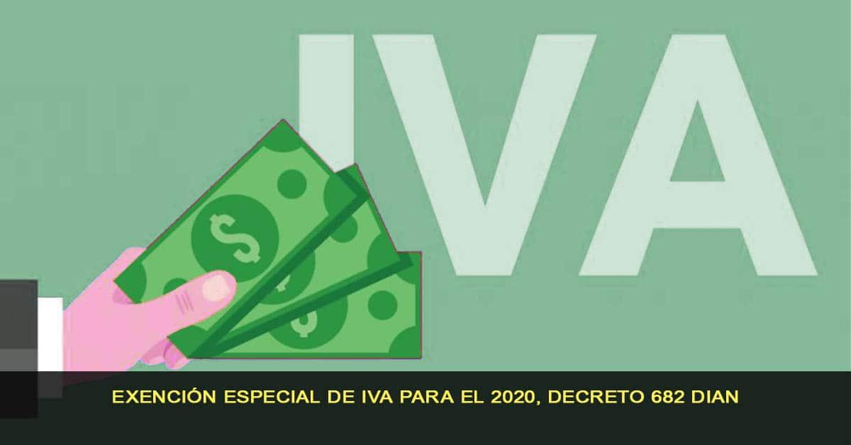 Exención especial de IVA para el 2020, Decreto 682