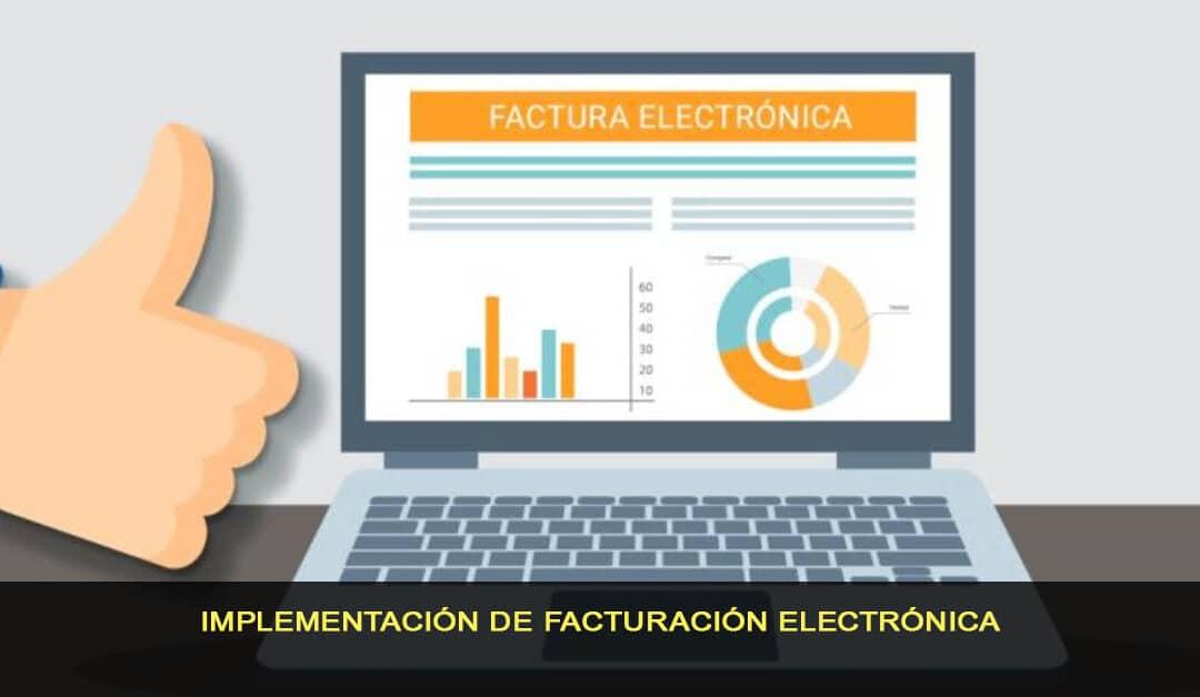 Implementación de facturación electrónica