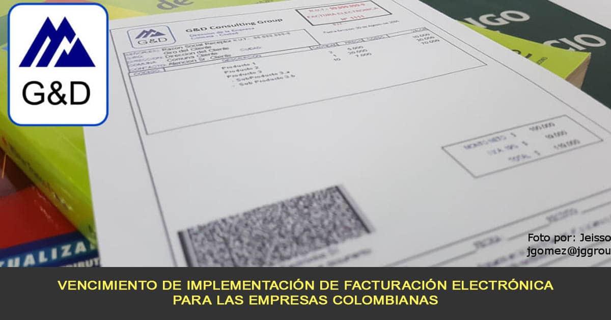 vencimiento de implementación de facturación electrónica para las empresas colombianas