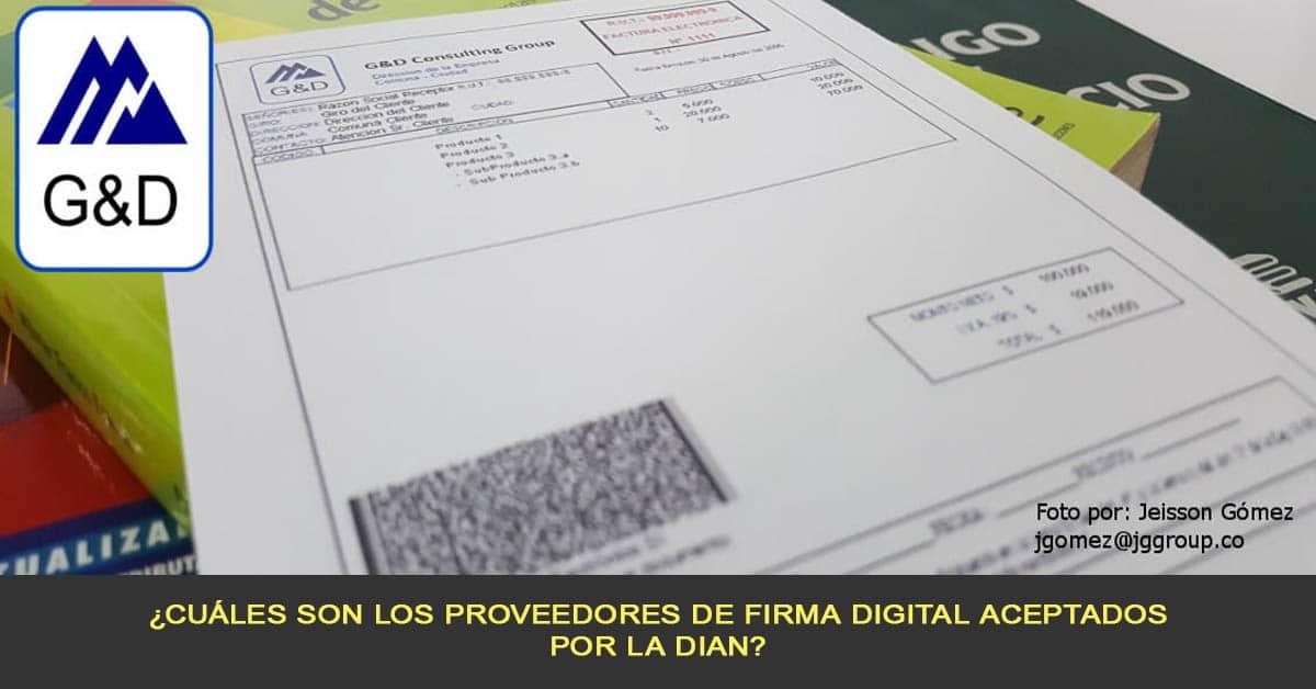 ¿Cuáles son los proveedores de firma digital aceptados por la DIAN?