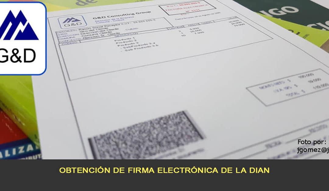 Obtención de firma electrónica de la DIAN