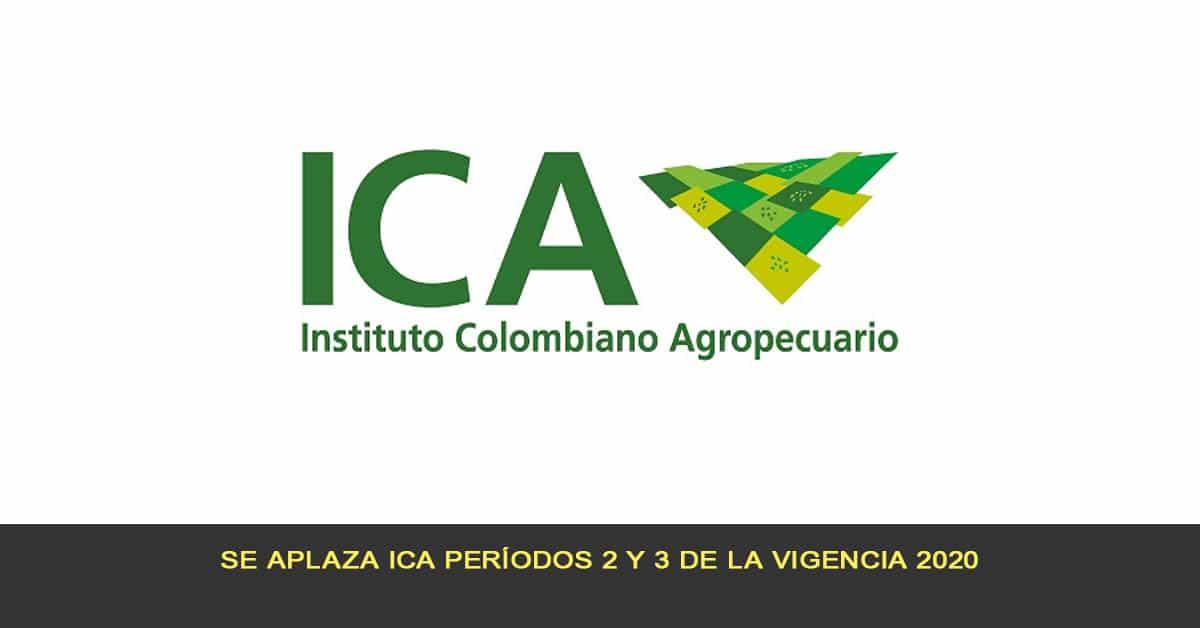 Se aplaza ICA períodos 2 y 3 de la vigencia 2020