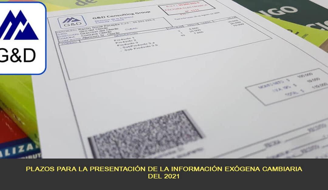 Plazos para la presentación de la información exógena cambiaria del 2021