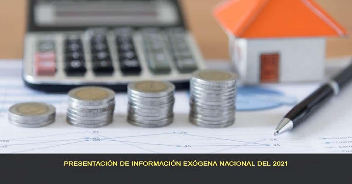 Presentación de información exógena nacional del 2021