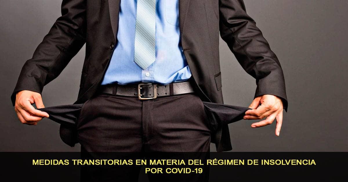 medidas transitorias en materia del régimen de insolvencia por covid-19