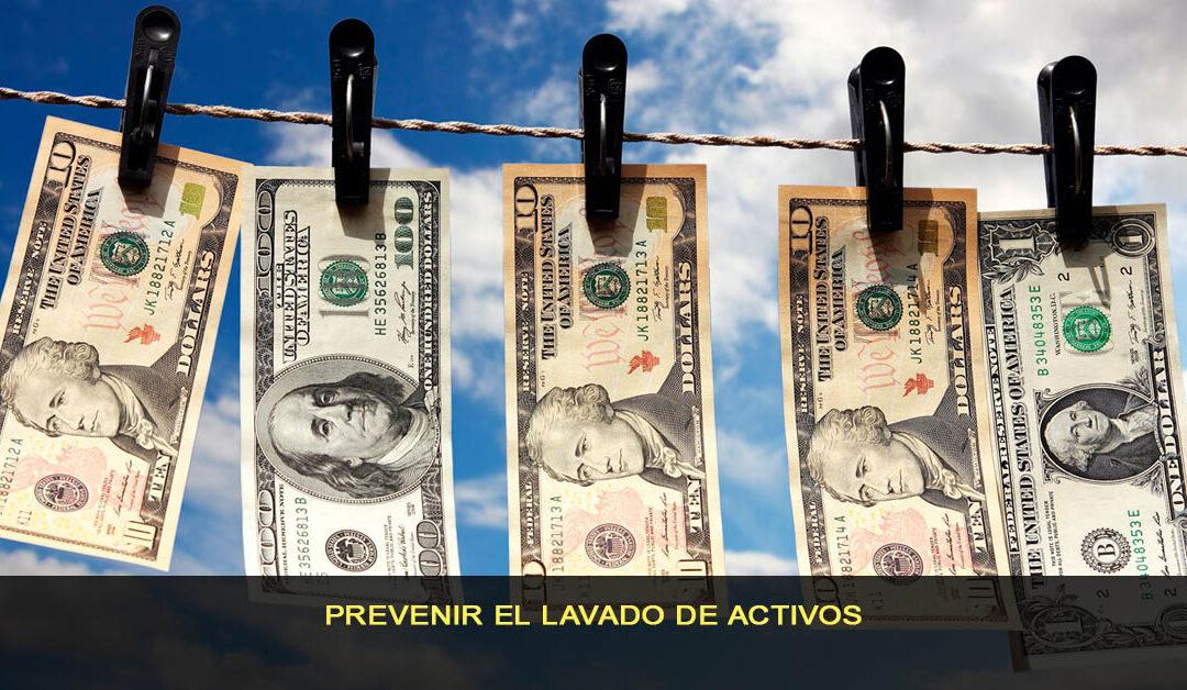 Prevenir el lavado de activos