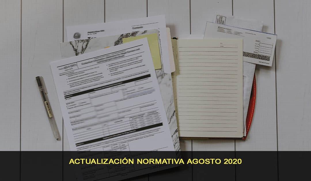 Actualización normativa agosto 2020
