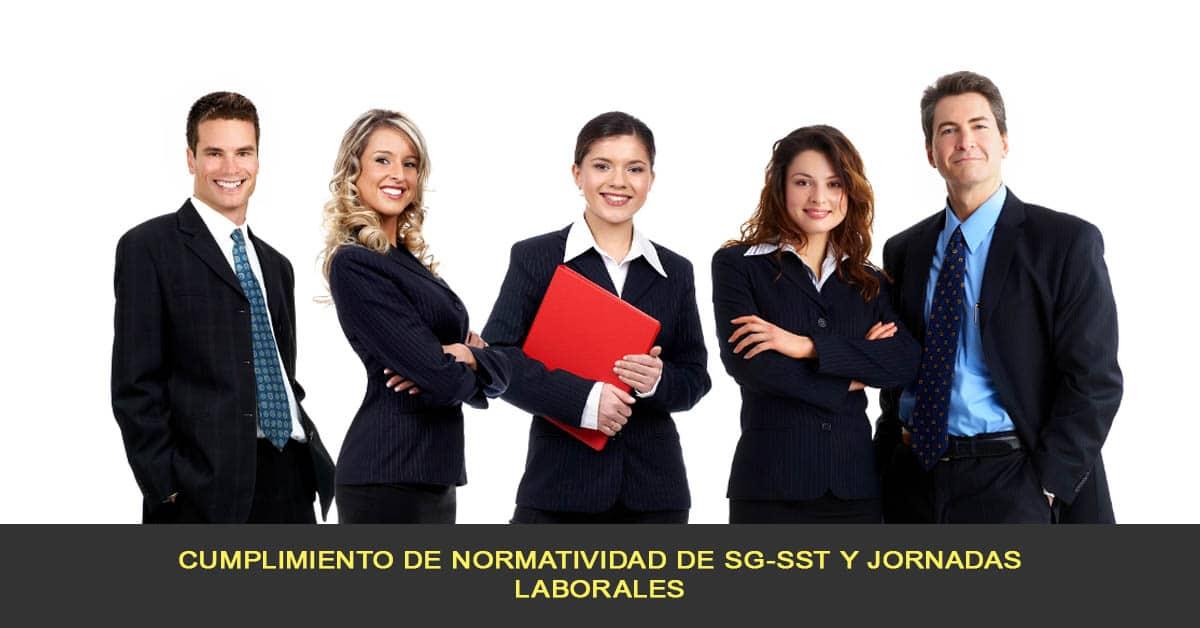 Cumplimiento de normatividad de SG-SST y jornadas laborales