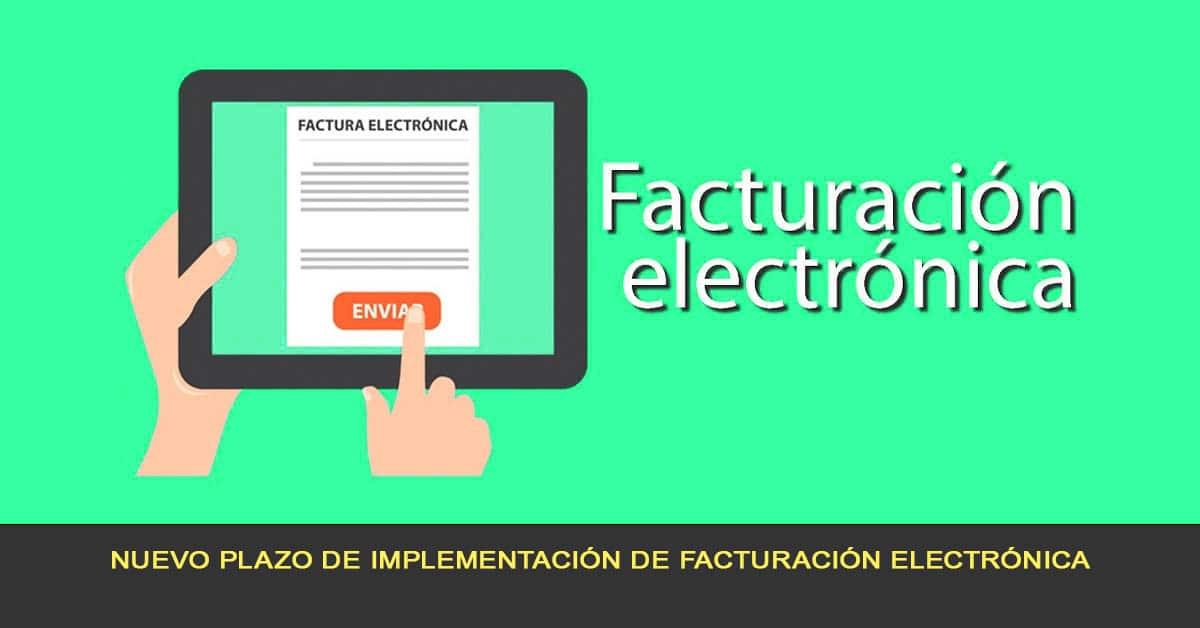 Nuevo plazo de implementación de la facturación electrónica 2020