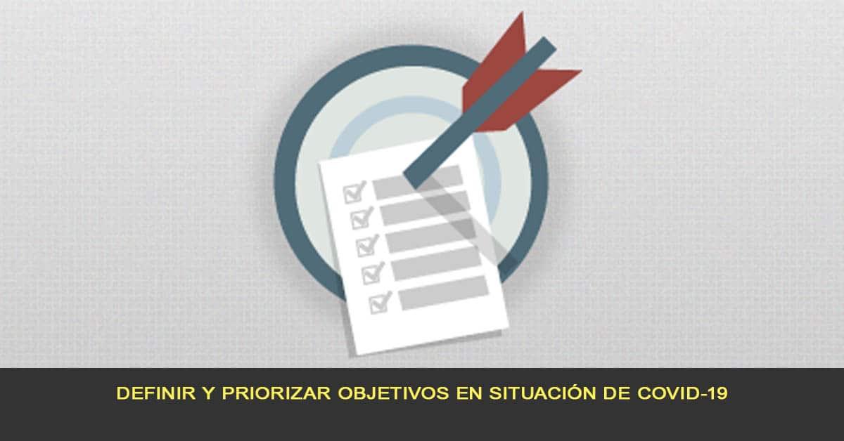 Definir y priorizar objetivos en situación de COVID-19