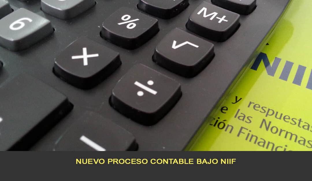 Nuevo proceso contable bajo NIIF