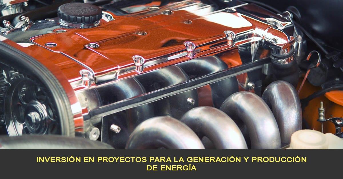inversión en proyectos para la generación y producción de energía