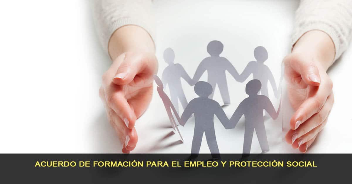 Acuerdo de formación para el empleo y protección social