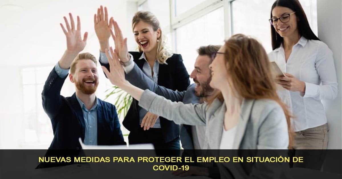 Nuevas medidas para proteger el empleo en situación de COVID-19